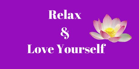 Relax & Love Yourself tickets