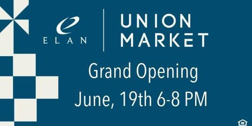 Elan Union Market Grand Opening