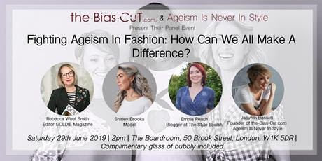 Fighting Ageism In Fashion: How Can We All Make A Difference? tickets