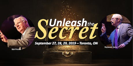 Unleash The Secret Toronto with Bob Proctor and Raymond Aaron tickets