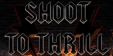 Shoot To Thrill tickets
