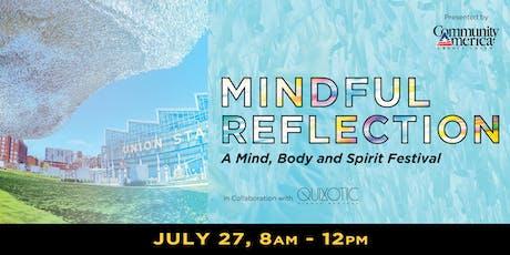 Mindful Reflection: A Body, Mind & Spirit Festival tickets