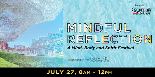 Mindful Reflection: A Body, Mind & Spirit Festival