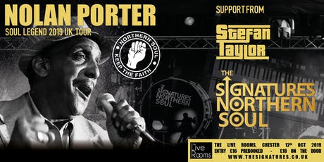 The Signatures + Nolan Porter -Chester tickets