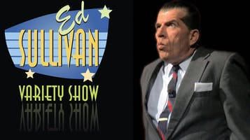 """The Ed Sullivan Variety Show"""