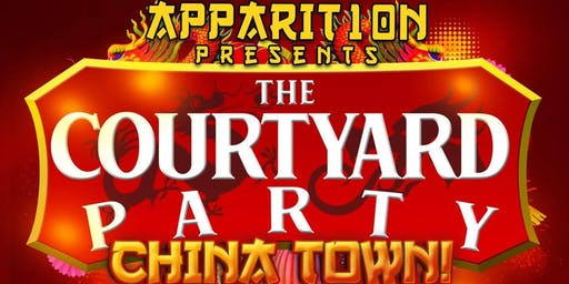 Apparition presents: The Courtyard Party - China Town
