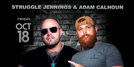 "Adam Calhoun & Struggle Jennings ""American Outlaw Tour"" (21+ only) tickets"