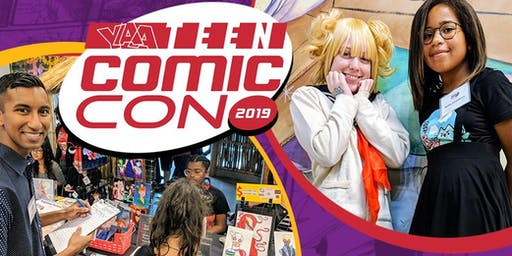 13th Annual Teen Comic Con CALL TO ARTISTS