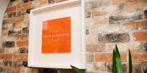 House of Holistics OPEN DAY!
