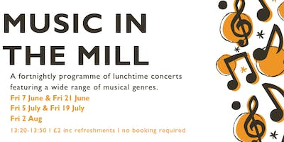Music in the Mill