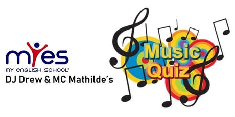 DJ Drew & MC Mathilde's Music Quiz & Blind Test (in English!) billets