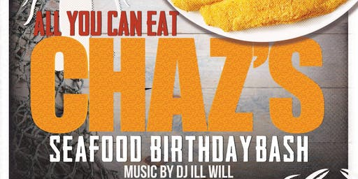 Chaz's Seafood Birthday Bash - All you can eat!