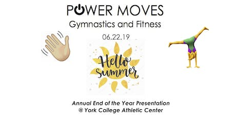 Power Moves Hello Summer End of the Year Presentation tickets