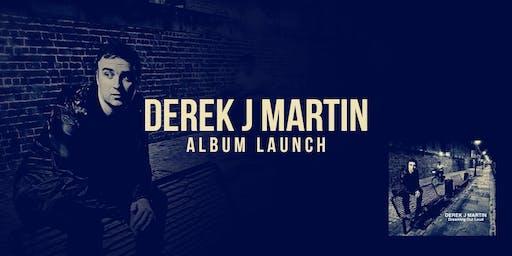 Derek J Martin & Special Guests