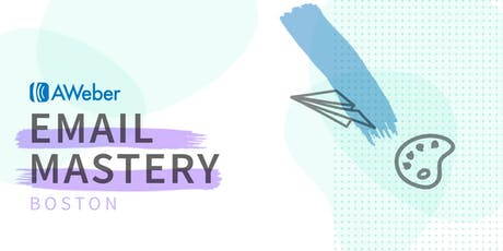 Email Mastery Workshop | Boston tickets