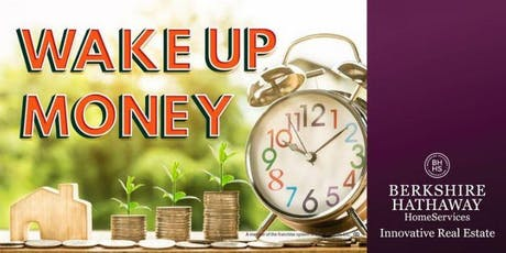 Wake-Up Money:  Need a New Investment Strategy? tickets