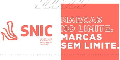 23º SNIC - Seminário Nacional da Indústria do Calçado ingressos