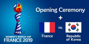 FIFA Women's World Cup 2019 - Opening Ceremony &...