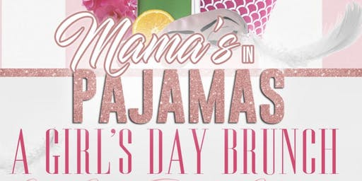 Mama's in Pajamas: A Girl's Day Brunch