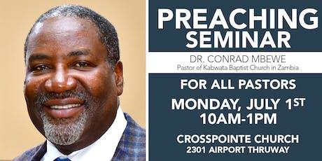 Preaching Seminar with Dr. Conrad Mbewe tickets