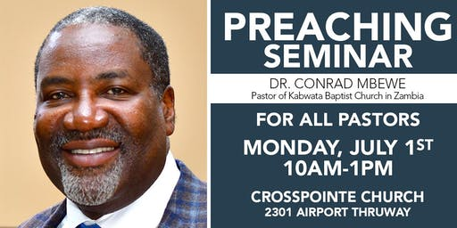 Preaching Seminar with Dr. Conrad Mbewe