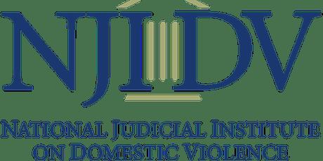 ENHANCING JUDICIAL SKILLS IN DOMESTIC VIOLENCE CASES WORKSHOP  tickets