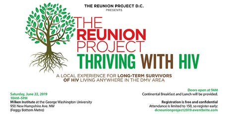 The DC Reunion Project - Thriving with HIV tickets