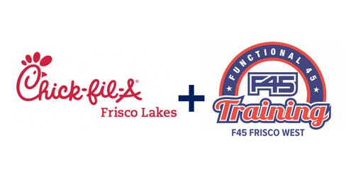 Chick-fil-A Frisco Lakes + F45 Boot Camp Saturdays