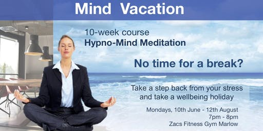 Mind Vacation - Hypno-Mind Meditation