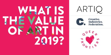 ARTIQ x Creative Industries Federation: What is the value of Art in 2019? tickets