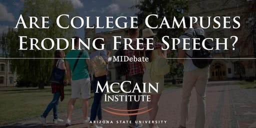 Debate & Decision Series: Are College Campuses Eroding Free Speech?