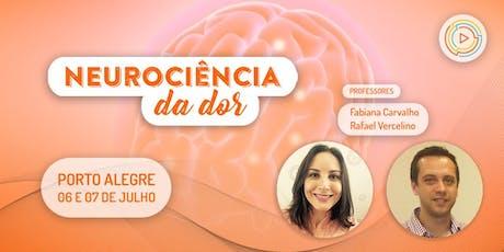 Neurociência da Dor - Porto Alegre ingressos