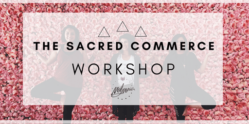 The Sacred Commerce Workshop