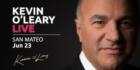 (Free) Shark Tank's Kevin O'Leary LIVE in San Mateo tickets