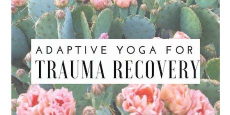 Yoga and Trauma Recovery tickets
