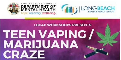 Teen Vaping / Marijuana Craze Workshop