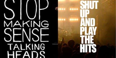 Stop Making Sense & Shut Up And Play The Hits B2B tickets