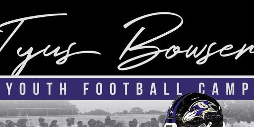 2nd Annual Tyus Bowser Youth Football Camp