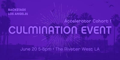 Backstage LA Accelerator Cohort 1 Culmination Event