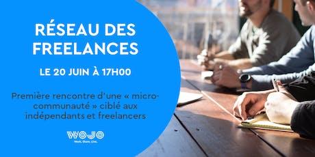 Nouveau réseau des freelances !  billets
