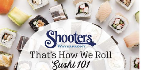 That's How We Roll: Sushi 101 | June 28th 2019 tickets