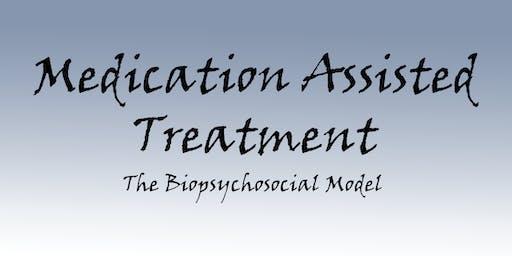Memphis-Medication Assisted Treatment-The Biopsychosocial Model
