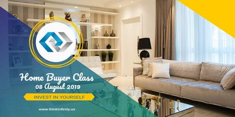 INVEST IN YOURSELF -  Houston Home Buyer Class - August 8, 2019 tickets