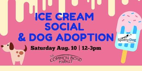 Ice Cream Social & Dog Adoption Event tickets