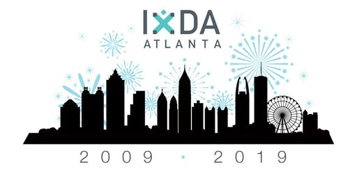 IxDA Atlanta 10 Year Anniversary Party