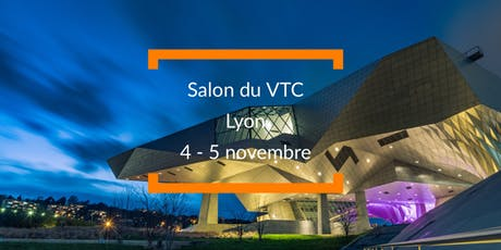 Reunion d'information Exposant salon du VTC Lyon  billets