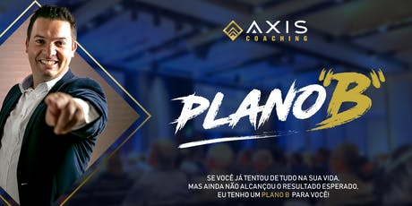 "Axis Coaching - Plano ""B"" ingressos"