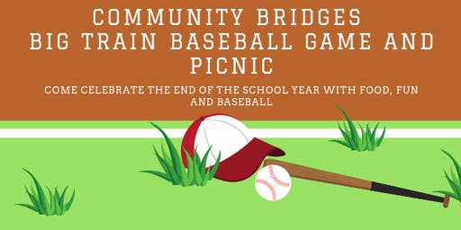Community Bridges Family Picnic and Big Train Baseball Game