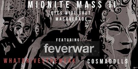 Midnite Mass II tickets