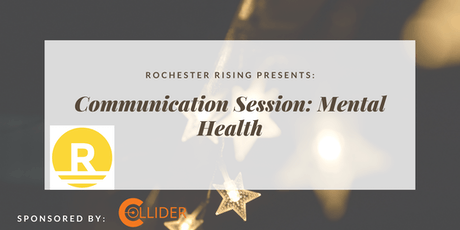 Rochester Rising Communication Session: Mental Health, June 2019 tickets